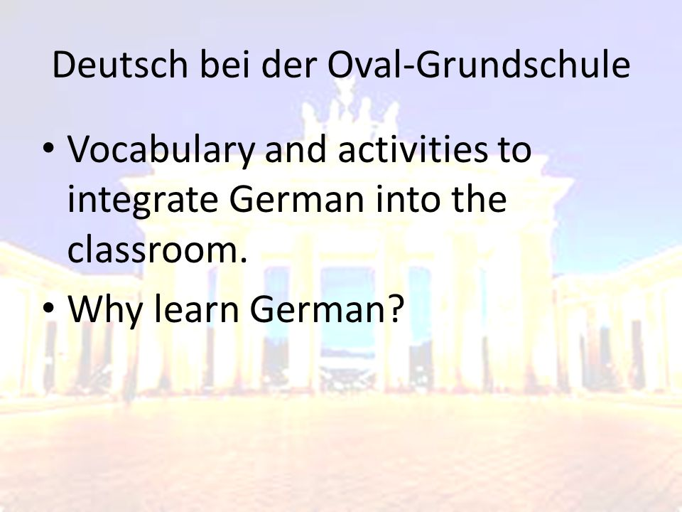 Deutsch bei der Oval-Grundschule Vocabulary and activities to integrate German into the classroom.