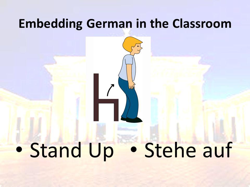 Embedding German in the Classroom Sit Down Setzt euch