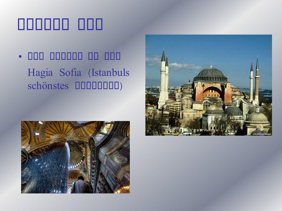 Erster Tag Der Besuch in der Hagia Sofia ( Istanbuls schönstes Monument )