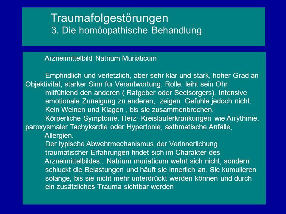Arzneimittelbild Natrium Muriaticum Empfindlich und verletzlich, aber sehr klar und stark, hoher Grad an Objektivität, starker Sinn für Verantwortung.