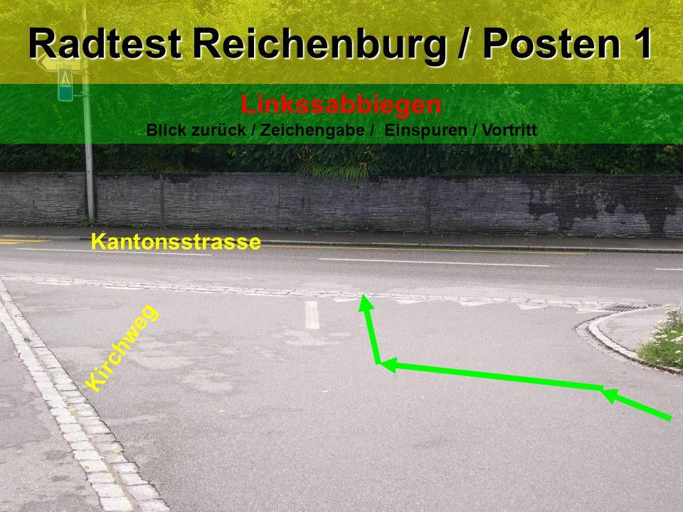 Kirchweg Kantonsstrasse Radtest Reichenburg / Posten 1 Linkssabbiegen Blick zurück / Zeichengabe / Einspuren / Vortritt