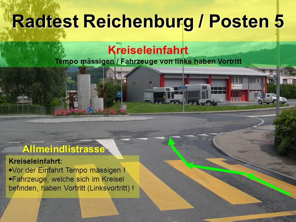 Kreiseleinfahrt:  Vor der Einfahrt Tempo mässigen !  Fahrzeuge, welche sich im Kreisel befinden, haben Vortritt (Linksvortritt) ! Allmeindlistrasse