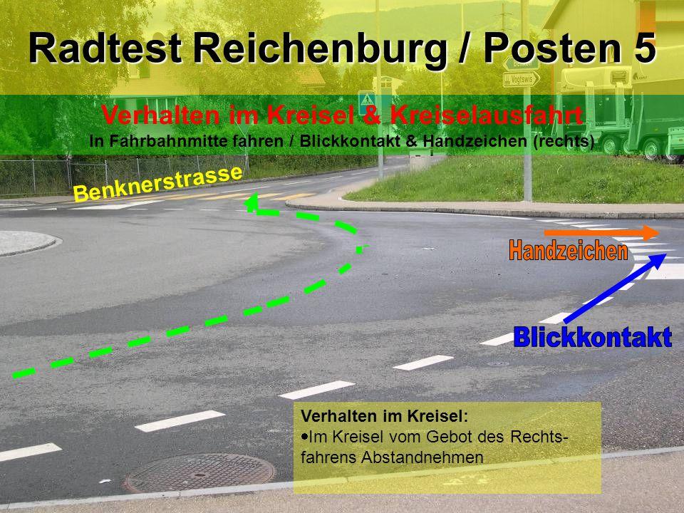 Radtest Reichenburg / Posten 5 Verhalten im Kreisel & Kreiselausfahrt In Fahrbahnmitte fahren / Blickkontakt & Handzeichen (rechts) Verhalten im Kreis