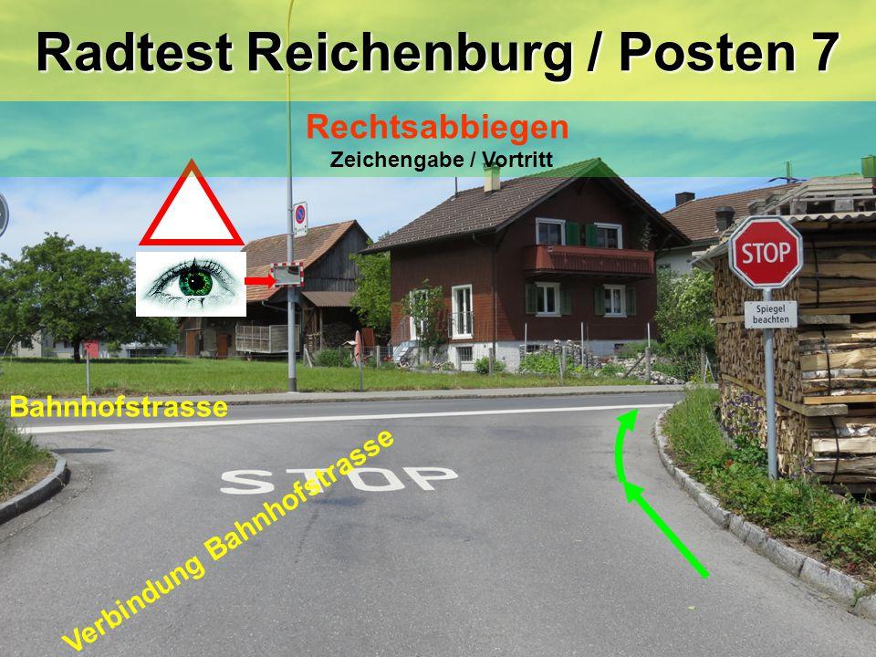 Verbindung Bahnhofstrasse Bahnhofstrasse Radtest Reichenburg / Posten 7 Rechtsabbiegen Zeichengabe / Vortritt