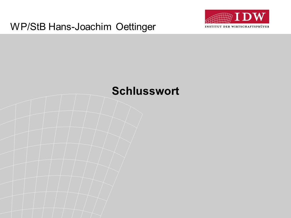 WP/StB Hans-Joachim Oettinger Schlusswort