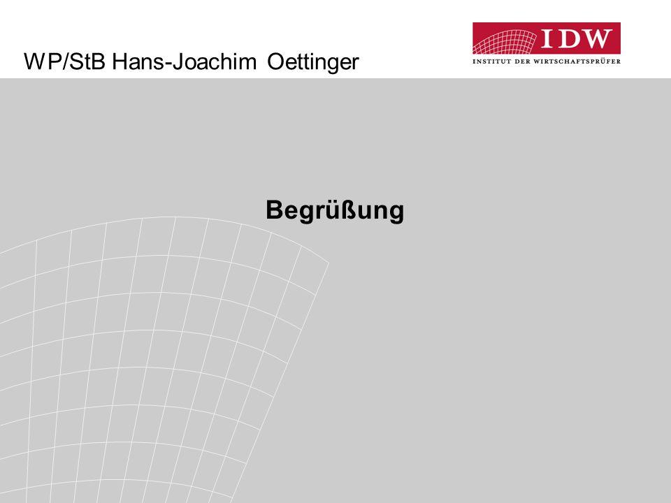 WP/StB Hans-Joachim Oettinger Begrüßung