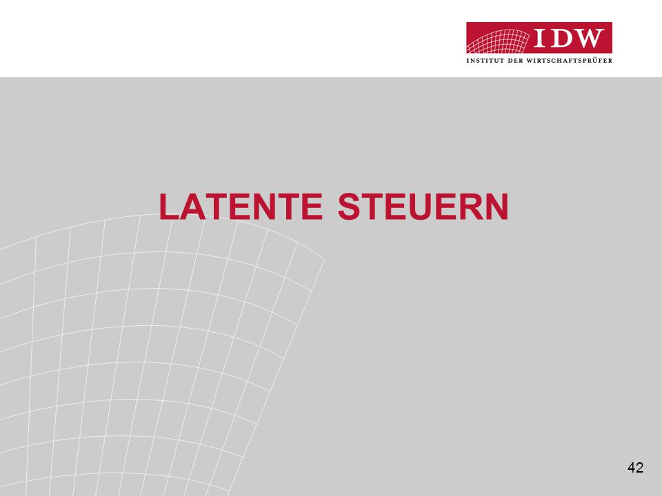 42 LATENTE STEUERN