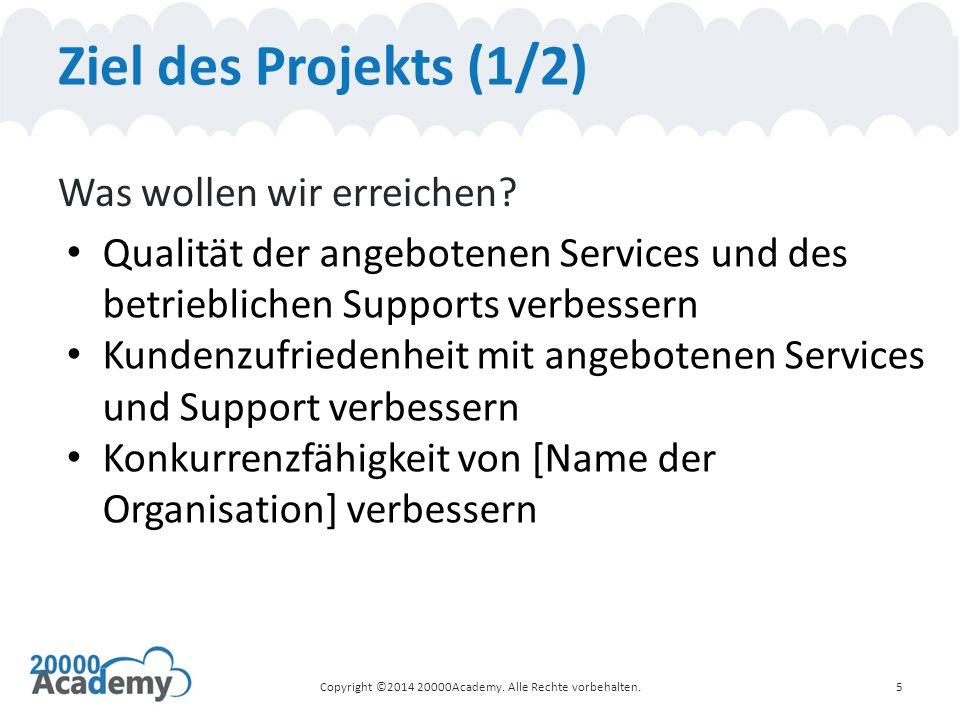 Ziel des Projekts (1/2) Was wollen wir erreichen.