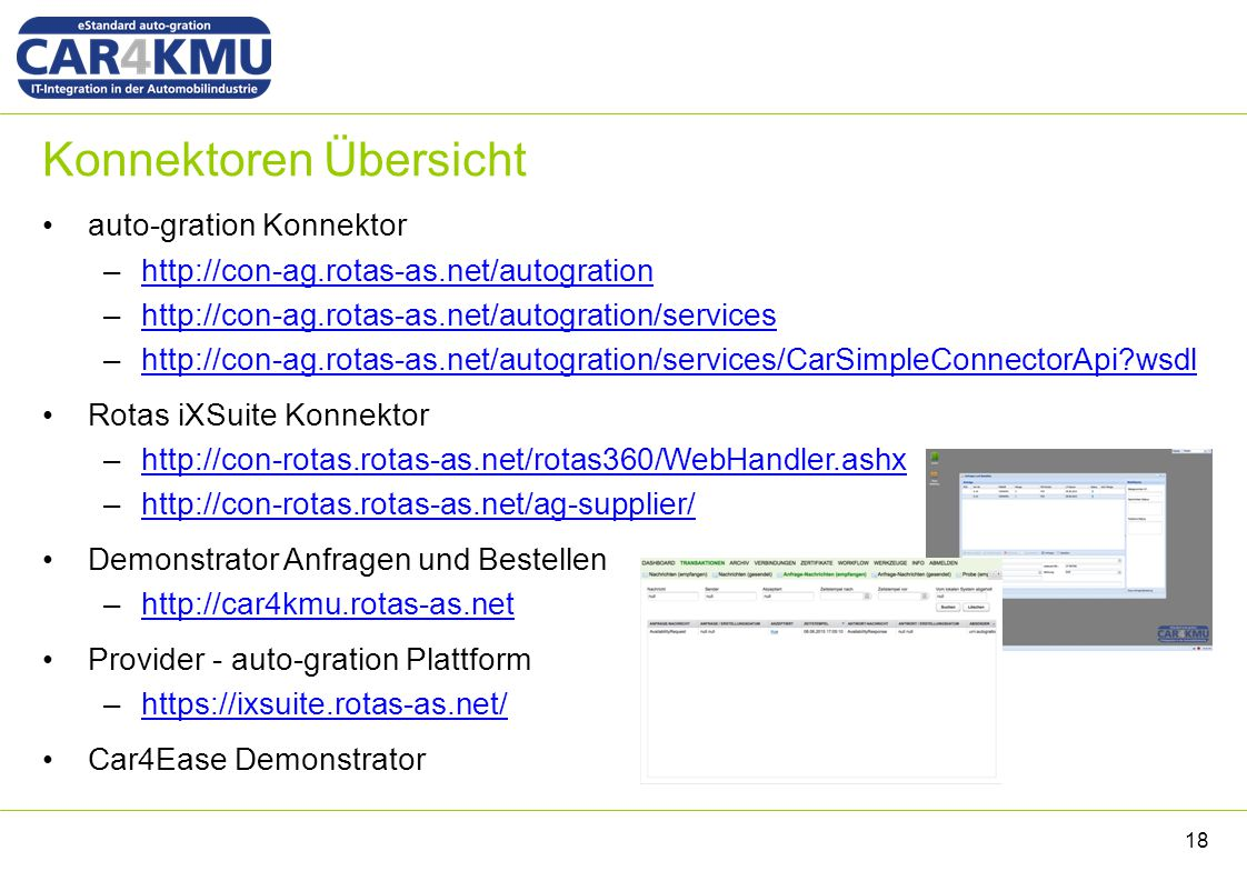 Konnektoren Übersicht auto-gration Konnektor –http://con-ag.rotas-as.net/autogrationhttp://con-ag.rotas-as.net/autogration –http://con-ag.rotas-as.net
