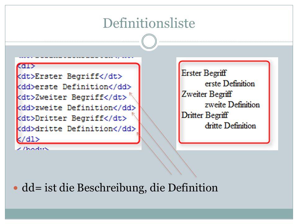 Definitionsliste dd= ist die Beschreibung, die Definition