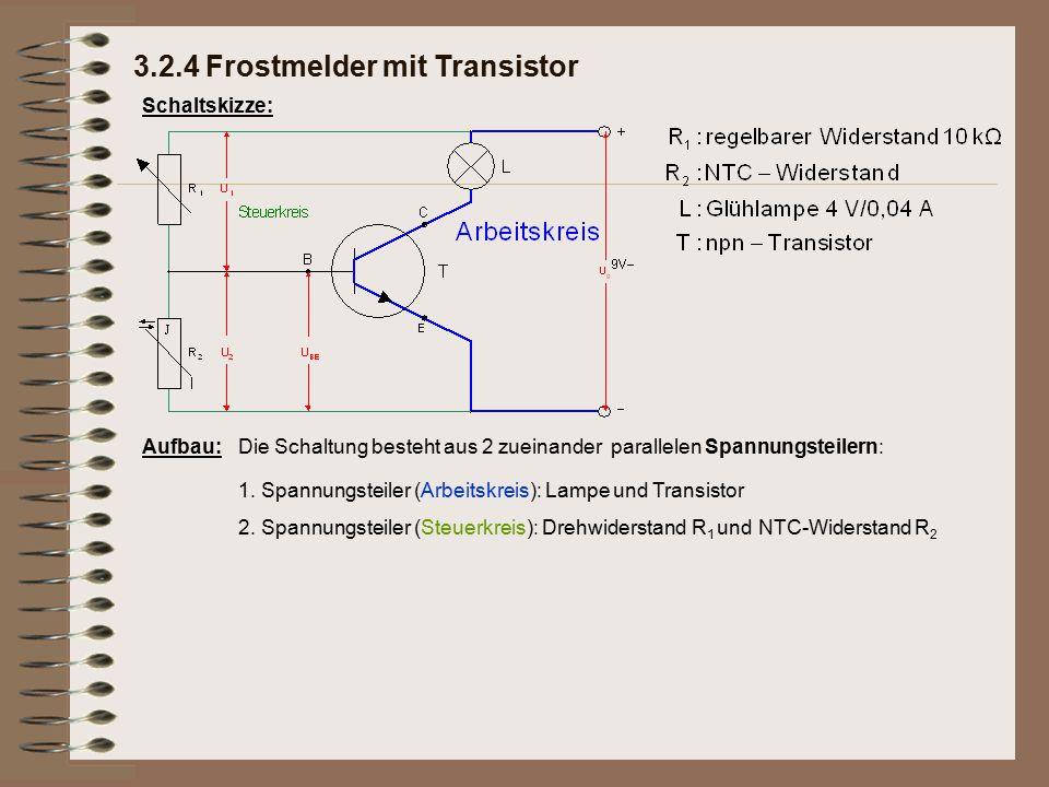 Schaltskizze: Aufbau:Die Schaltung besteht aus 2 zueinander parallelen Spannungsteilern: 1. Spannungsteiler (Arbeitskreis): Lampe und Transistor 2. Sp