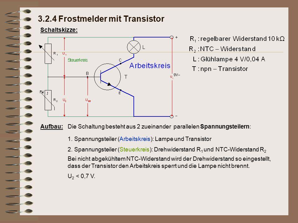Schaltskizze: Aufbau:Die Schaltung besteht aus 2 zueinander parallelen Spannungsteilern: Bei nicht abgekühltem NTC-Widerstand wird der Drehwiderstand
