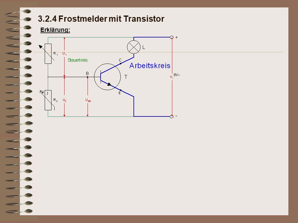 Erklärung: 3.2.4 Frostmelder mit Transistor