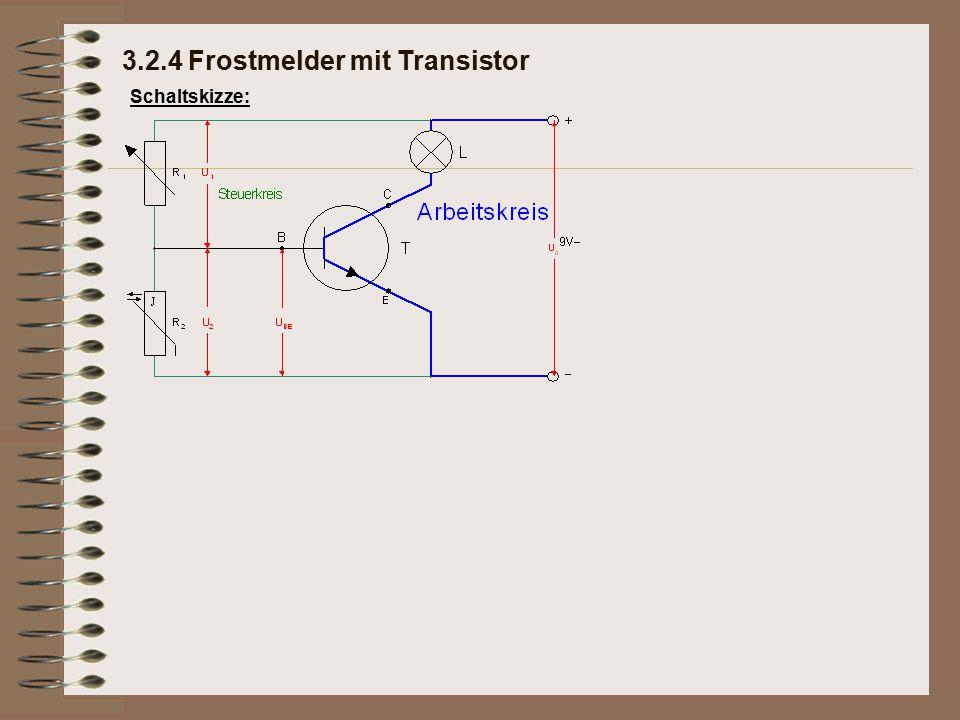 Schaltskizze: 3.2.4 Frostmelder mit Transistor