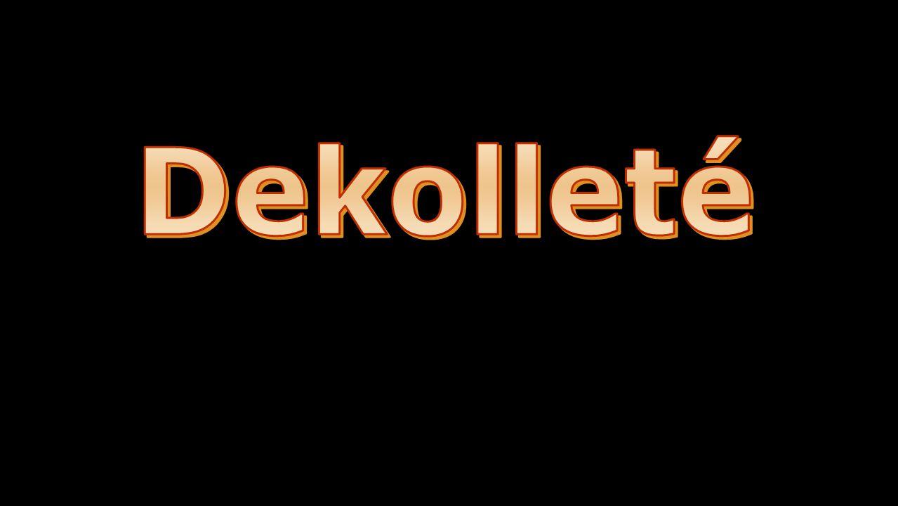 Das Dekolleté Mit dem Dekolleté kann eine Frau ihre erotische Ausstrahlung bewusst betonen.