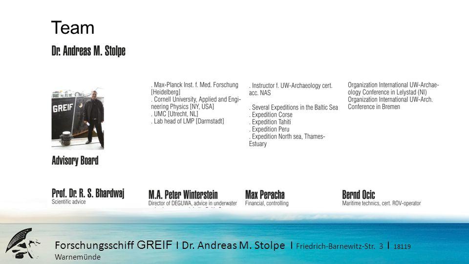 Forschungsschiff GREIF I Dr. Andreas M. Stolpe I Friedrich-Barnewitz-Str. 3 I 18119 Warnemünde Team