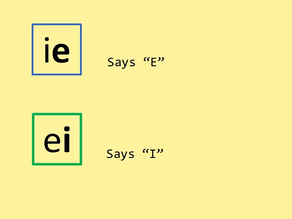 """eiei ieie Says """"E"""" Says """"I"""""""