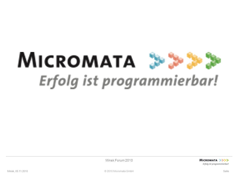 Minsk, 05.11.2010© 2010 Micromata GmbH Minsk Forum 2010 Seite