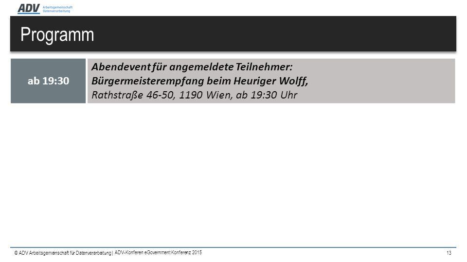 © ADV Arbeitsgemeinschaft für Datenverarbeitung | Programm 13 ab 19:30 Abendevent für angemeldete Teilnehmer: Bürgermeisterempfang beim Heuriger Wolff