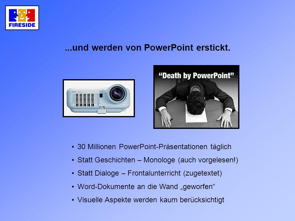 ...und werden von PowerPoint erstickt.