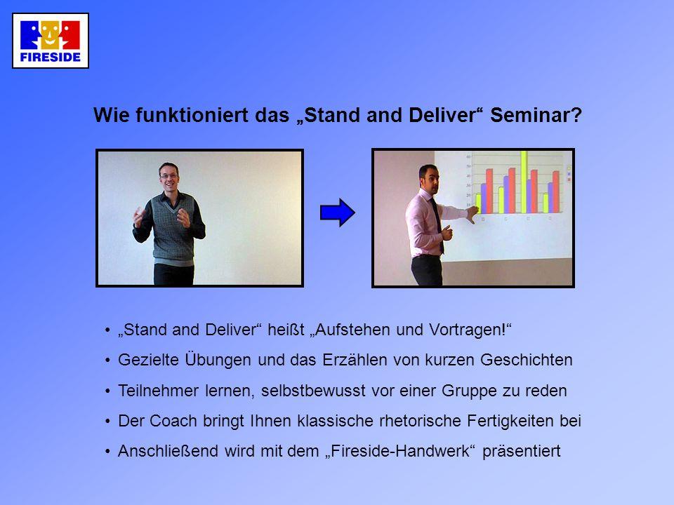 """"""" Stand and Deliver hei ß t """" Aufstehen und Vortragen."""