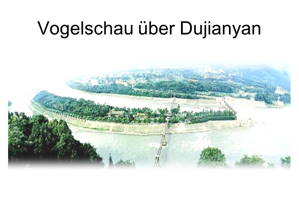 Vogelschau über Dujianyan