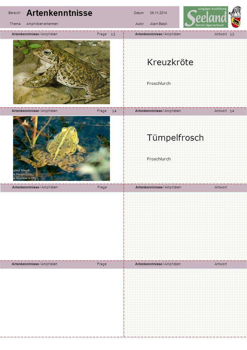 Artenkenntnisse / AmphibienFrageArtenkenntnisse / AmphibienAntwort Artenkenntnisse / AmphibienFrageArtenkenntnisse / AmphibienAntwort Artenkenntnisse