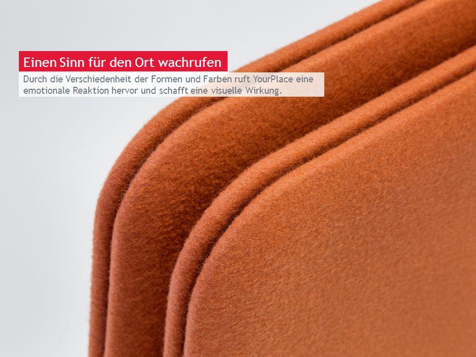 March 13th 2014 | Berlin Durch die Verschiedenheit der Formen und Farben ruft YourPlace eine emotionale Reaktion hervor und schafft eine visuelle Wirk