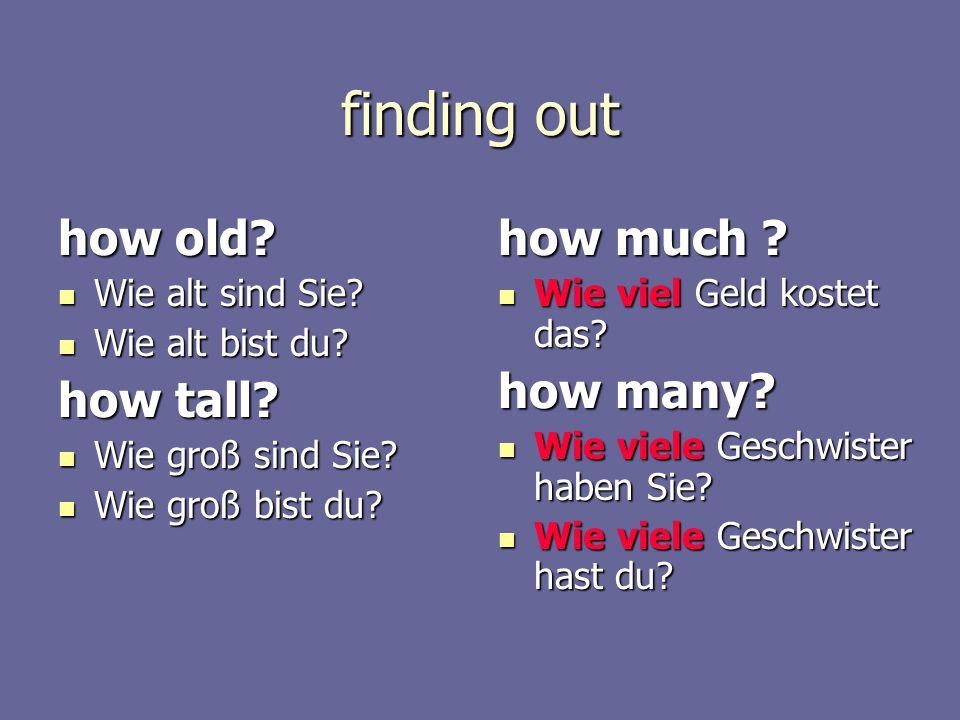 finding out how old. Wie alt sind Sie. Wie alt sind Sie.