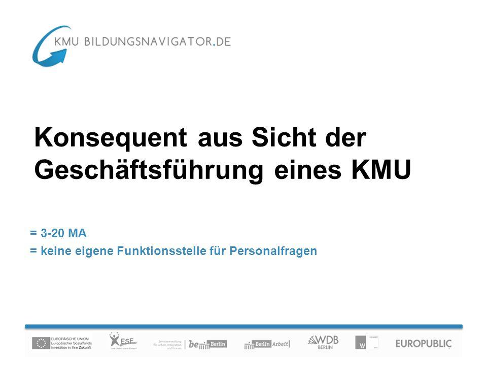 Konsequent aus Sicht der Geschäftsführung eines KMU = 3-20 MA = keine eigene Funktionsstelle für Personalfragen