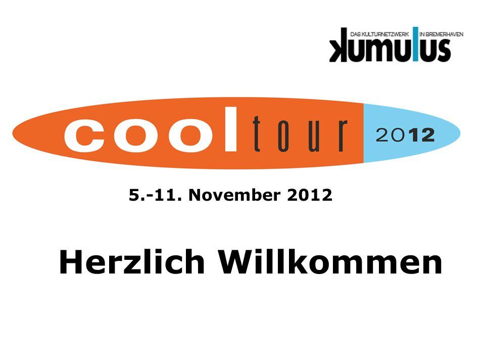 Herzlich Willkommen 5.-11. November 2012