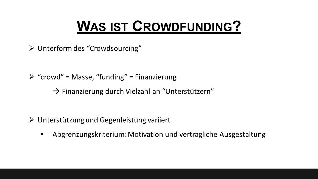 "W EITERFÜHRENDE I NFORMATIONEN ""Crowdfunding Monitor : www.fuer-gruender.de/blog/tag/crowd-funding-monitor/ Crowdfunding Informationsportal mit Übersicht aller Plattformen: www.crowdfunding.de Crowdfundingplattform der Wissenschaft: www.sciencestarter.de Deutscher Crowdfunding und Crowdsourcing Verband: www.germancrowdfunding.net"