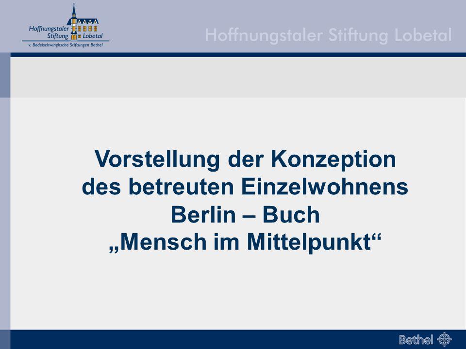 """Vorstellung der Konzeption des betreuten Einzelwohnens Berlin – Buch """"Mensch im Mittelpunkt"""""""