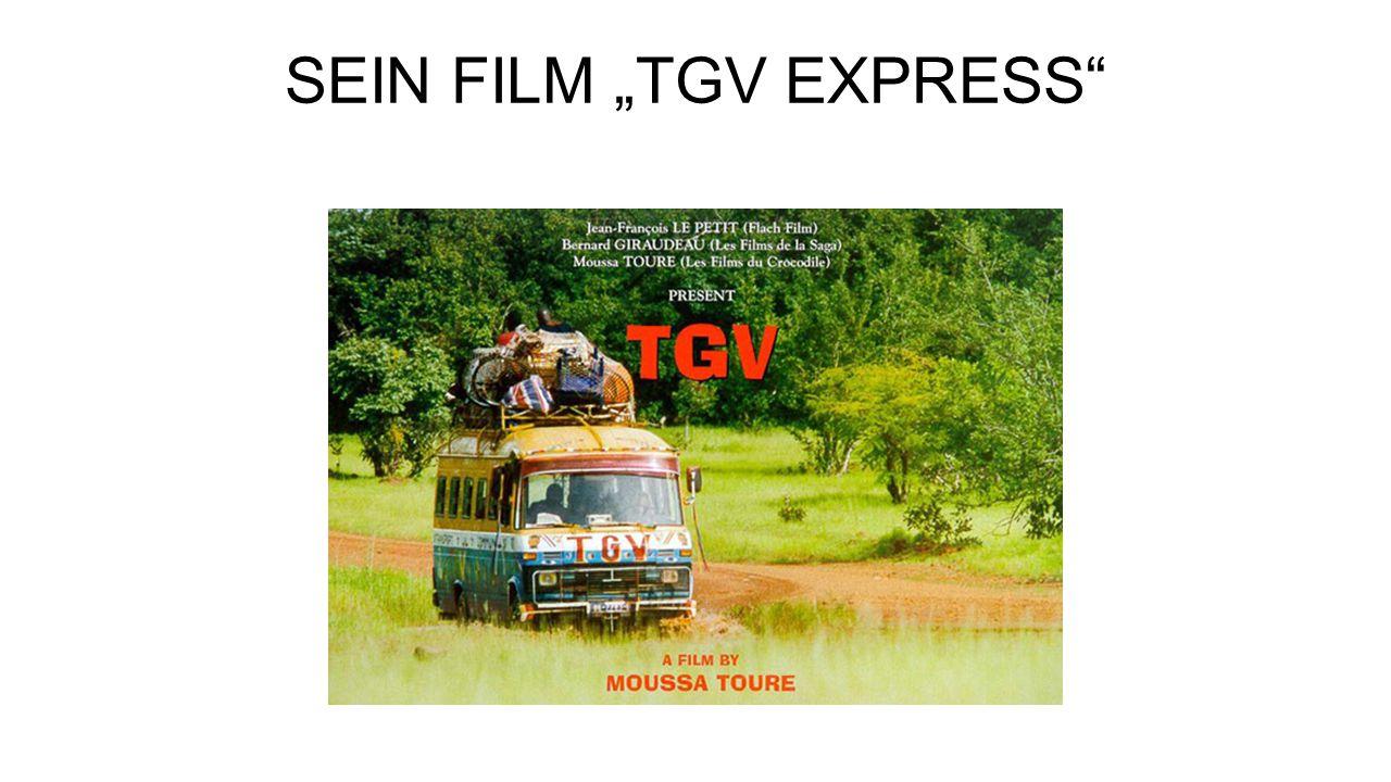 "SEIN FILM ""TGV EXPRESS"""