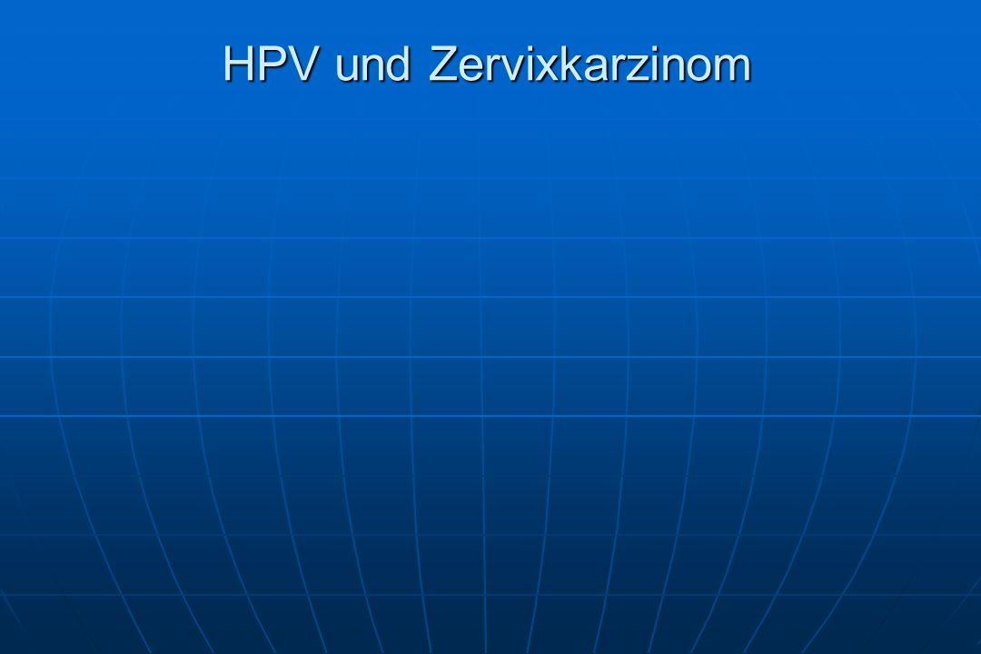 HPV und Zervixkarzinom