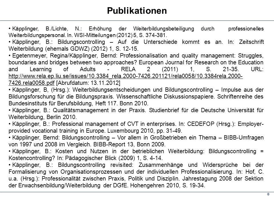 ® Käpplinger, B./Lichte, N.: Erhöhung der Weiterbildungsbeteiligung durch professionelles Weiterbildungspersonal.