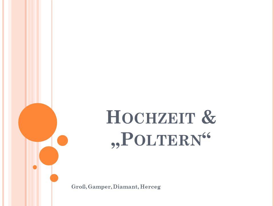 """H OCHZEIT & """"P OLTERN Groß, Gamper, Diamant, Herceg"""