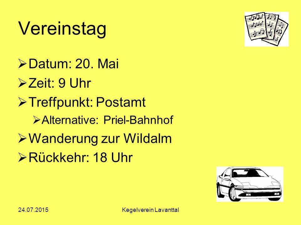 Organisation 24.07.2015Kegelverein Lavanttal Susanna Wald Obfrau Maria Förster Schriftführerin Lorenz Köhler Kassier