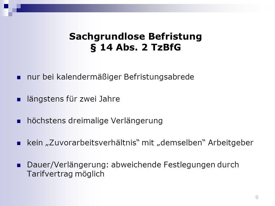 BAG 22.Januar 2014 - 7 AZR 243/12 - § 14 Abs.