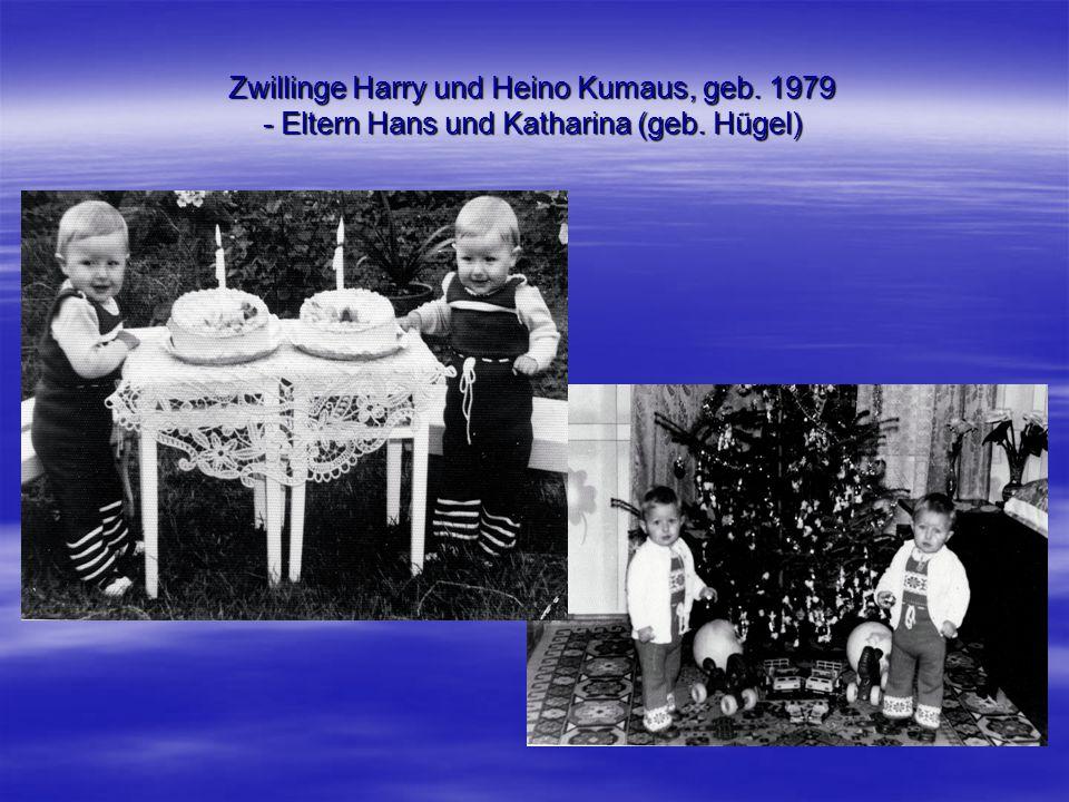 Zwillinge Harry und Heino Kumaus, geb. 1979 - Eltern Hans und Katharina (geb. Hügel)
