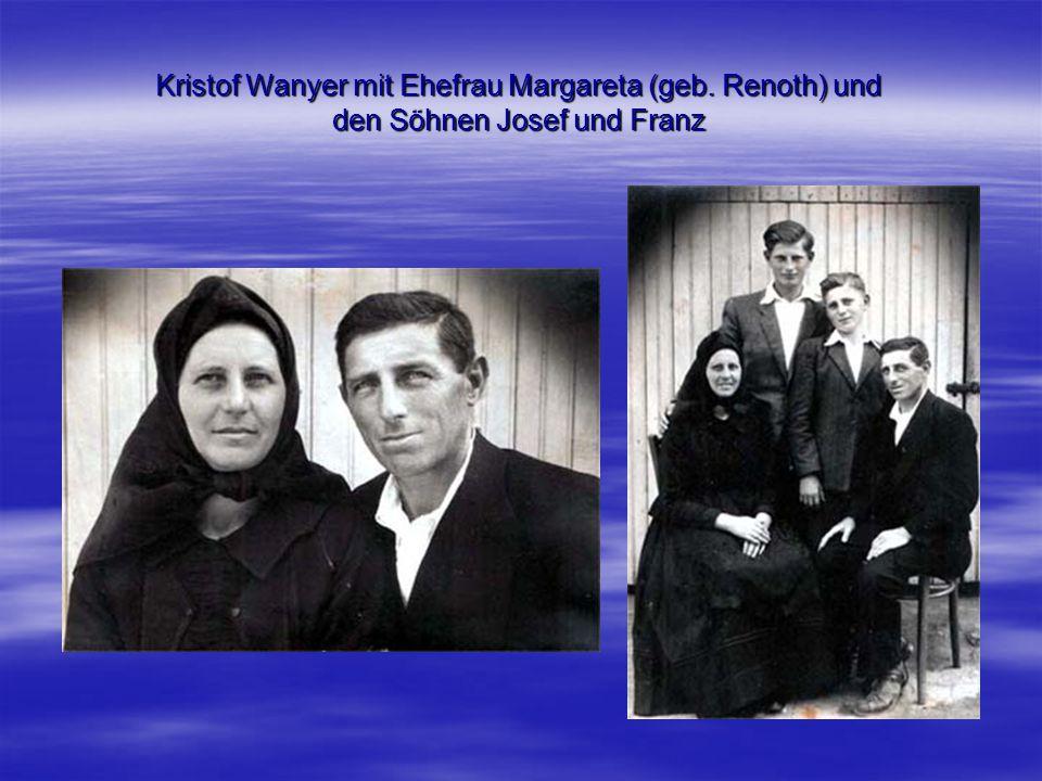 Kristof Wanyer mit Ehefrau Margareta (geb. Renoth) und den Söhnen Josef und Franz