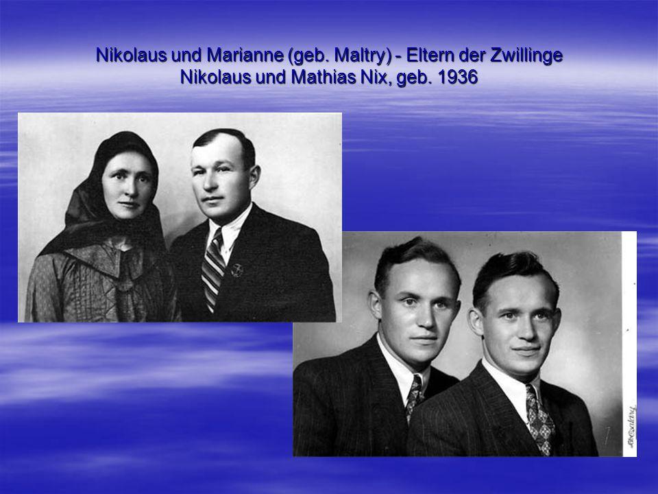 Nikolaus und Marianne (geb. Maltry) - Eltern der Zwillinge Nikolaus und Mathias Nix, geb. 1936