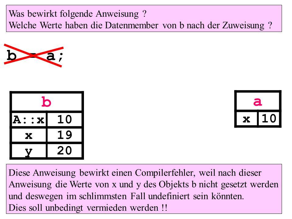 a x b = a; b A::x10 x19 y20 Was bewirkt folgende Anweisung .