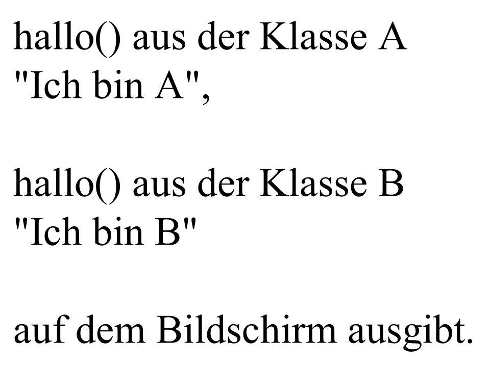und z.B: a(10) das Attribut a.x auf 10 setzt, b(20) die Attribute b.y auf 20, b.x auf 19 und b.A::x auf 18 setzt.
