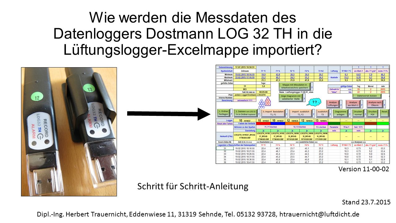Wie werden die Messdaten des Datenloggers Dostmann LOG 32 TH in die Lüftungslogger-Excelmappe importiert? Schritt für Schritt-Anleitung Dipl.-Ing. Her