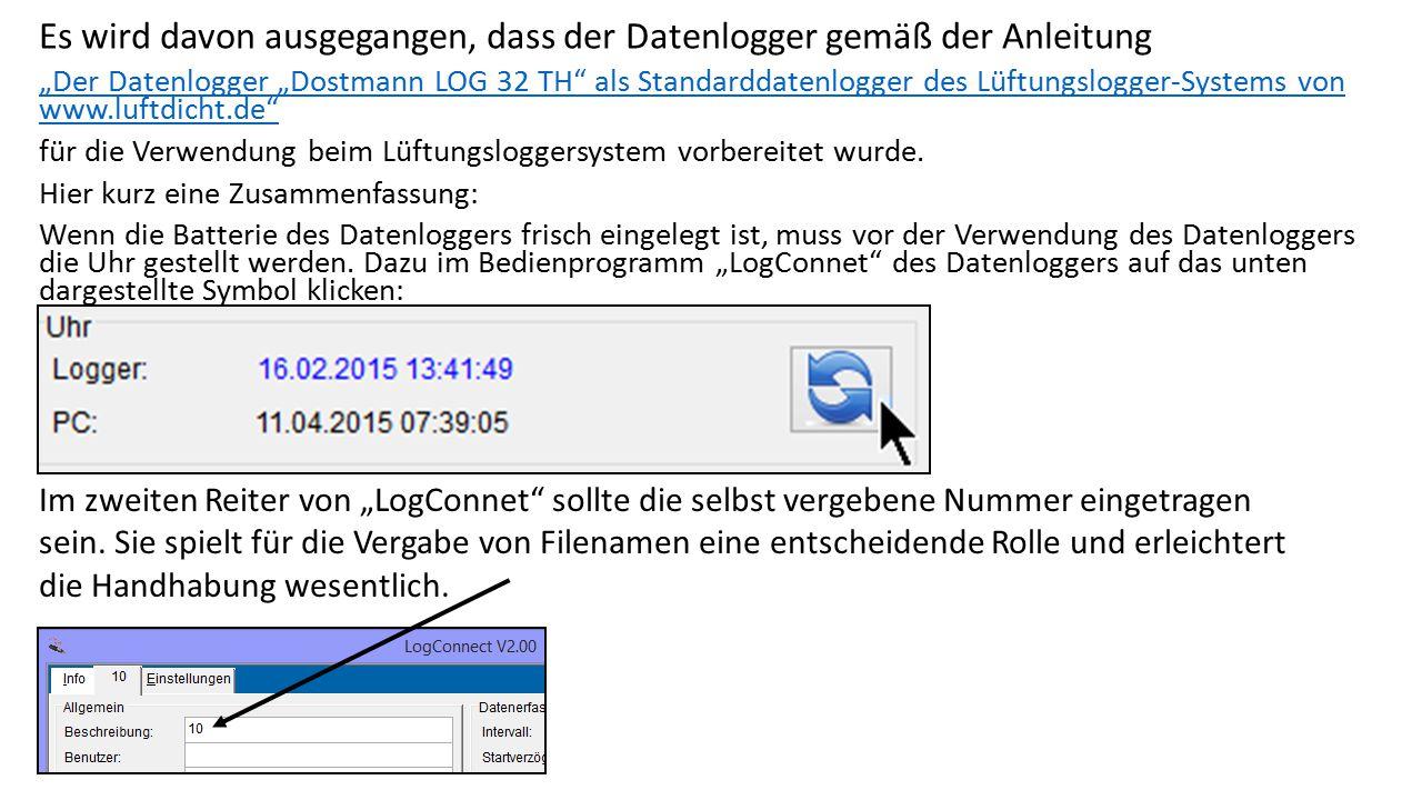 """Es wird davon ausgegangen, dass der Datenlogger gemäß der Anleitung """"Der Datenlogger """"Dostmann LOG 32 TH"""" als Standarddatenlogger des Lüftungslogger-S"""