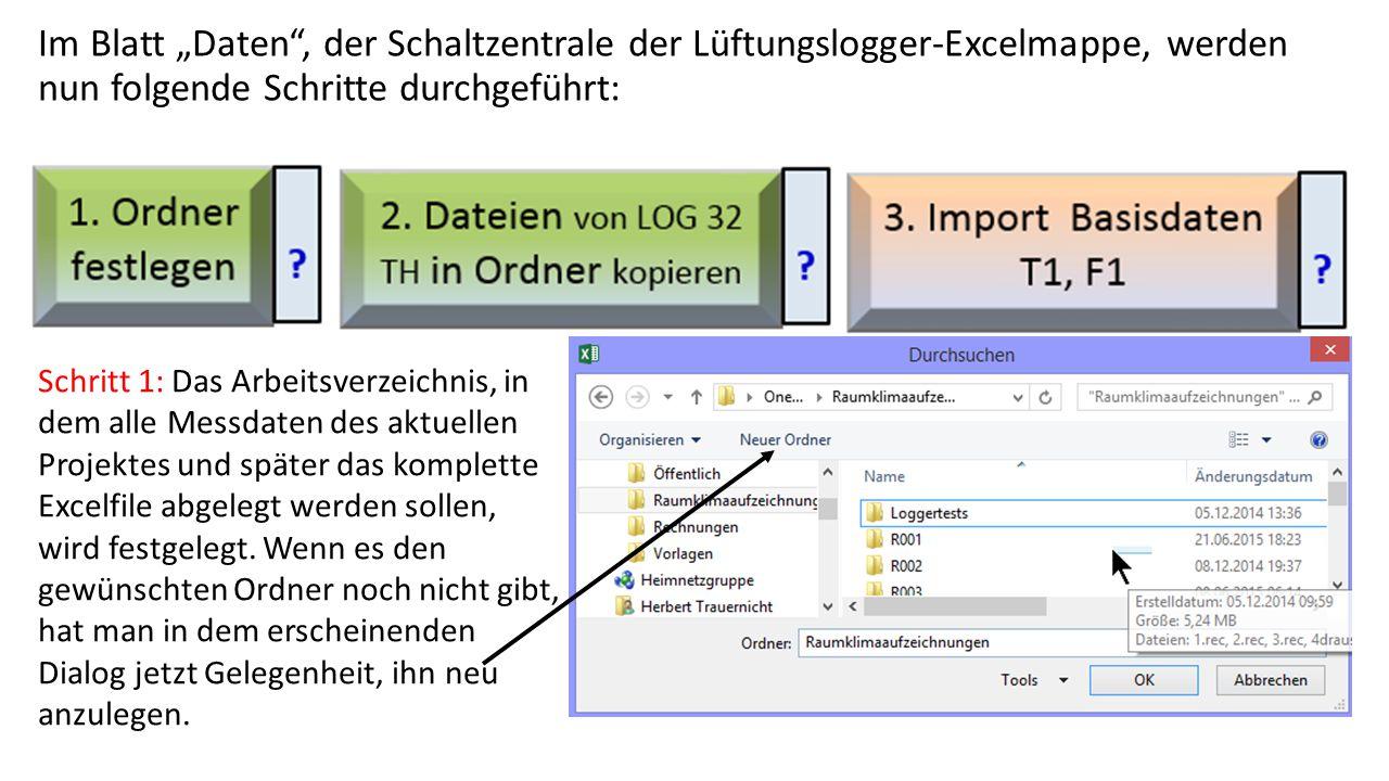 """Im Blatt """"Daten"""", der Schaltzentrale der Lüftungslogger-Excelmappe, werden nun folgende Schritte durchgeführt: Schritt 1: Das Arbeitsverzeichnis, in d"""