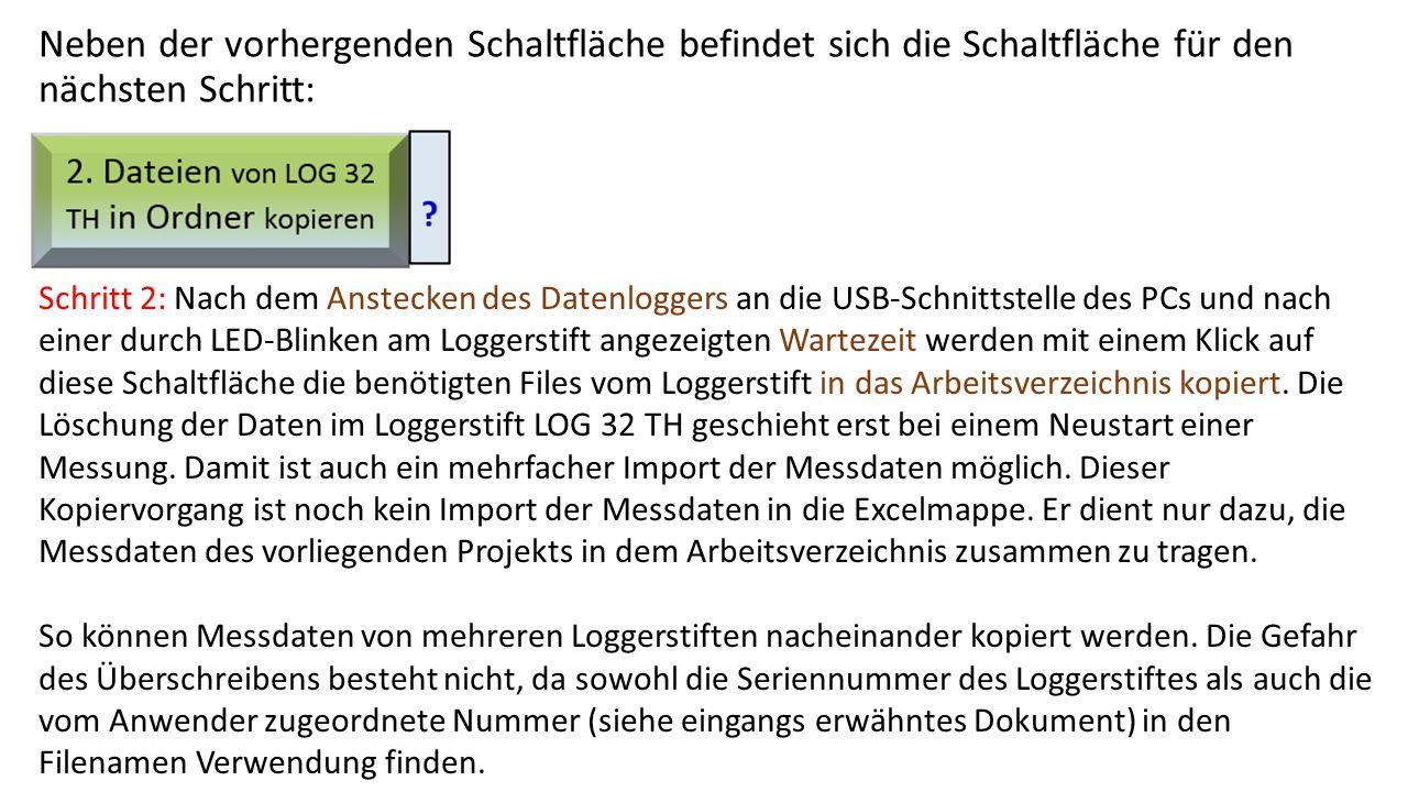 """Nun geht es an den Import der Messdaten in die Excelmappe Dazu muss zunächst sichergestellt sein, dass im Blatt """"Start ganz unten der Datenlogger """"Dostmann >LOG 32 TH<"""" als Datenquelle definiert ist."""