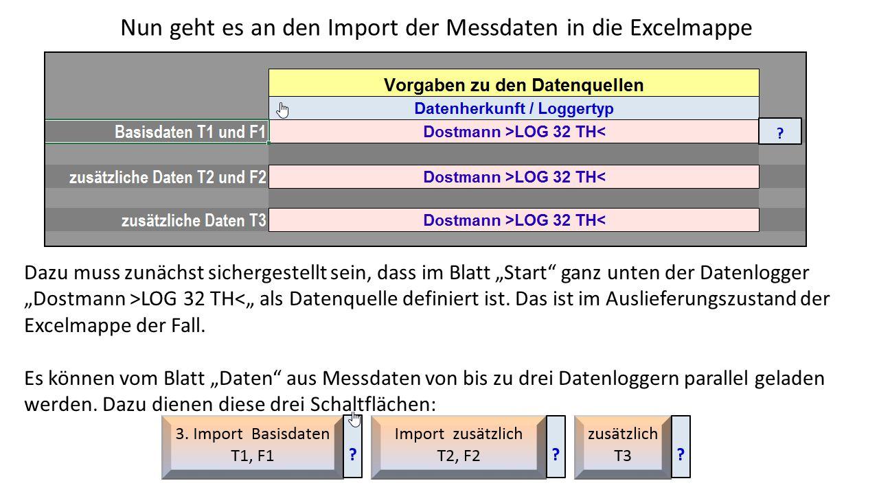 """Nun geht es an den Import der Messdaten in die Excelmappe Dazu muss zunächst sichergestellt sein, dass im Blatt """"Start"""" ganz unten der Datenlogger """"Do"""