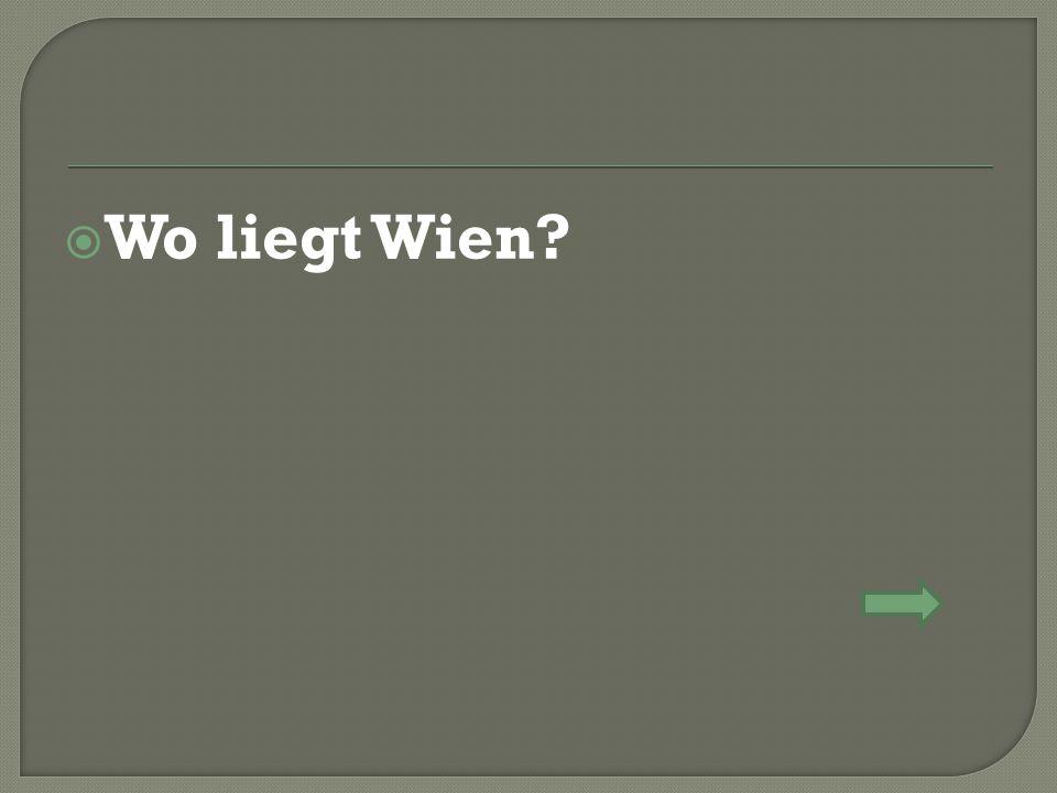 Wo liegt Wien?